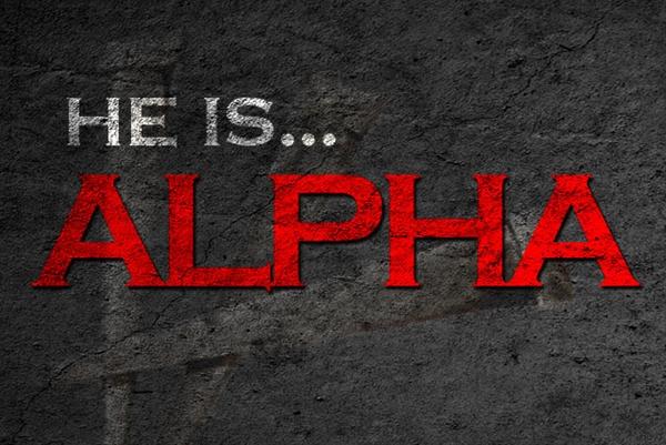 he-is-alpha