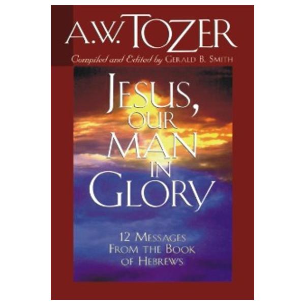 tozer-jesusourmaninglory_1_600x600