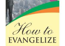 How to Evangelize 2